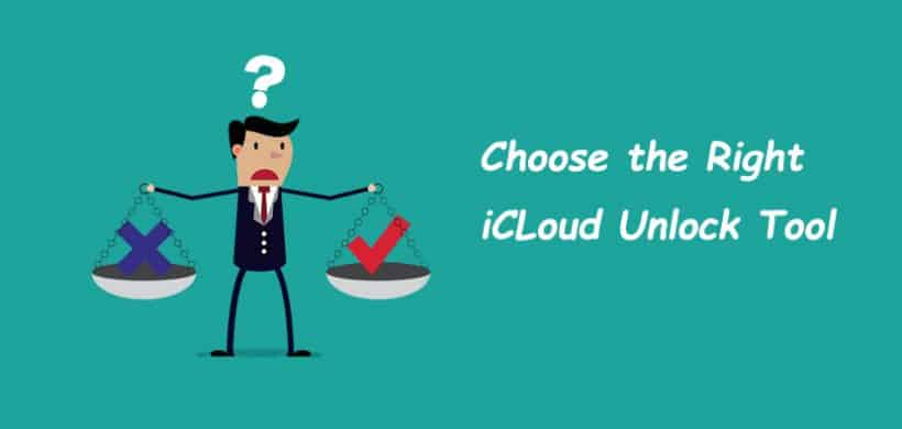 Reliable & Scam iCloud Unlock Tools You Should Know 2019