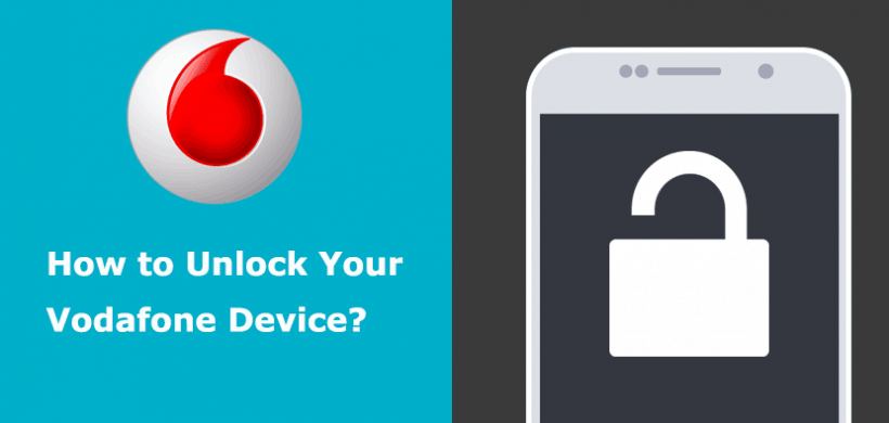 Vodafone Unlock: FAQ, Code, Form, Cost for iPhone/Samsung/LG…