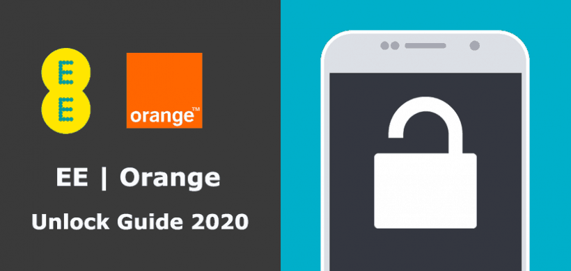 How to Unlock EE/Orange Phone for Any Carrier in 2021