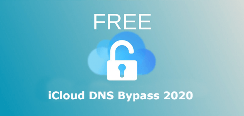iCloud DNS Bypass 2020/2019 for Locked iPhone or iPad