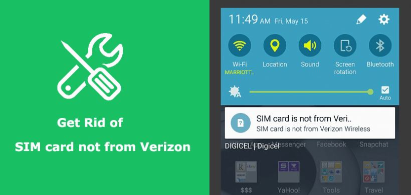 "How to Get Rid of ""SIM card is not from Verizon Wireless"" Notification?"
