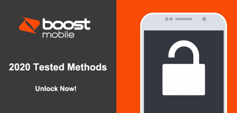 Top 2 Ways to Unlock Boost Mobile Phone Yourself for Any Carrier in 2020