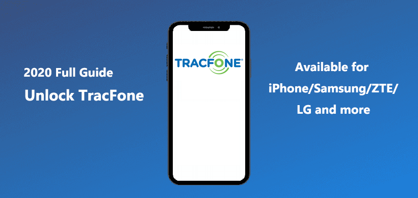 How to Unlock TracFone LG/Samsung/ZTE/iPhone/Alcatel?