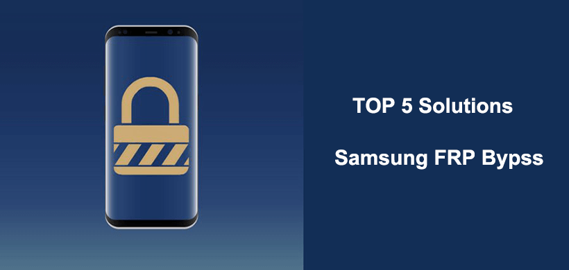Samsung FRP Bypass Full Guide: Unlock Your Device Now!