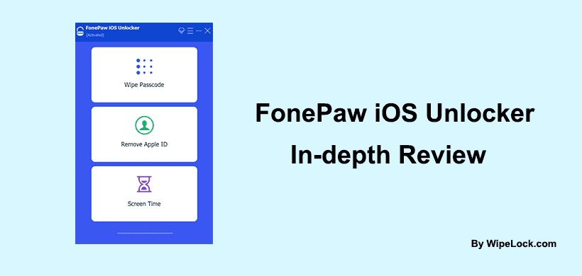 FonePaw iOS Unlocker In-Depth Review: Does It Work?