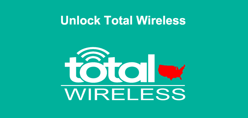 How to Unlock Total Wireless Phone (iPhone/Samsung/…)?