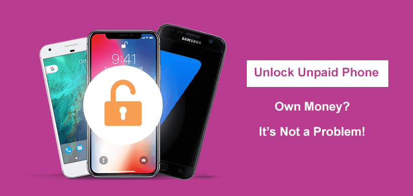 Can You Unlock Your Phone if You Still Owe Money on It?