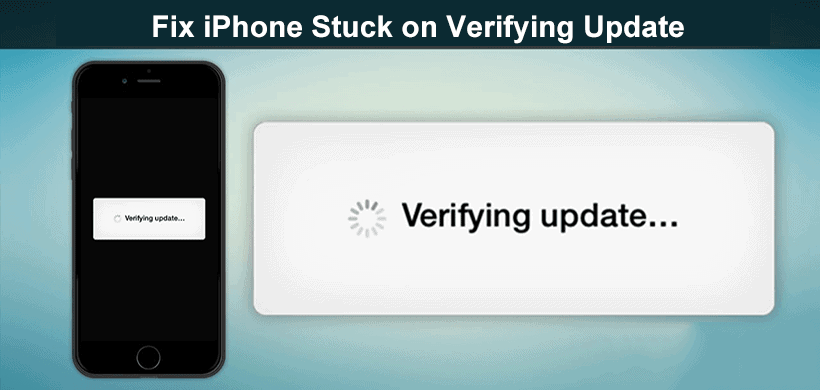 Fix iPhone Stuck On Verifying Update When Updating to iOS 15